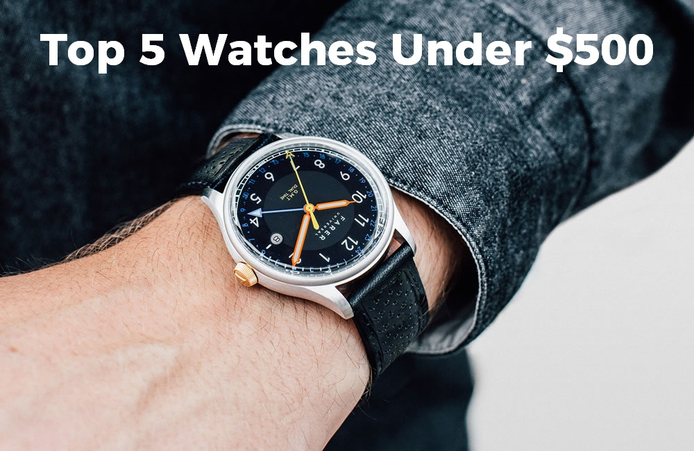 Best Affordable Watches Under 500 Freshloot